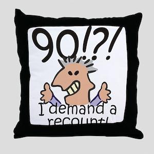 Recount 90th Birthday Throw Pillow