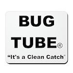 Bug Tube Mousepad