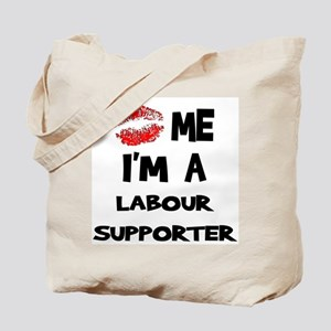 Kiss Me I'm A Labour Supporte Tote Bag