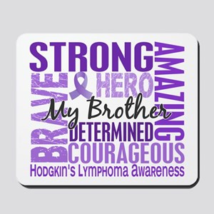 Tribute Square Hodgkin's Lymphoma Mousepad