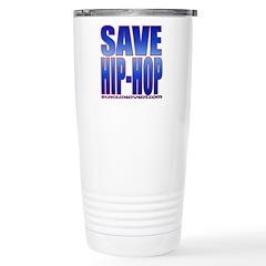 Save Hip-Hop Stainless Steel Travel Mug