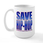 Save Hip-Hop Large Mug