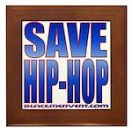 Save Hip-Hop Framed Tile