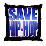 Save Hip-Hop Throw Pillow