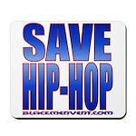 Save Hip-Hop Mousepad