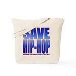 Save Hip-Hop Tote Bag