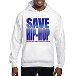Save Hip-Hop Hooded Sweatshirt