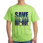 Save Hip-Hop Green T-Shirt