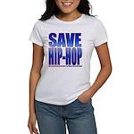 Save Hip-Hop Women's T-Shirt