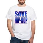 Save Hip-Hop White T-Shirt