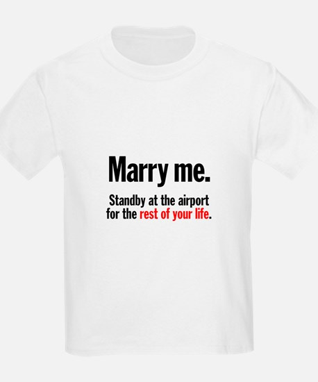 Marry Me and Stand By Kids T-Shirt