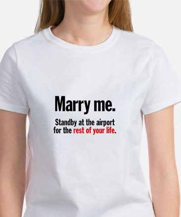 Marry Me and Stand By Women's T-Shirt