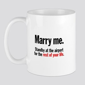 Marry Me and Stand By Mug
