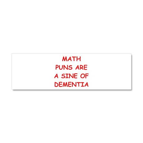 funny math joke Car Magnet 10 x 3