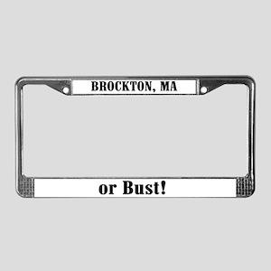 Brockton or Bust! License Plate Frame