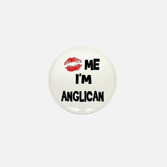 Kiss Me I'm Anglican Mini Button