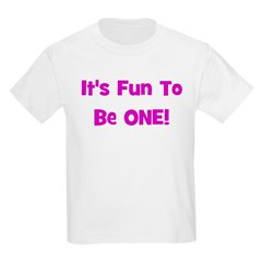 It's Fun To Be ONE! Kids T-Shirt