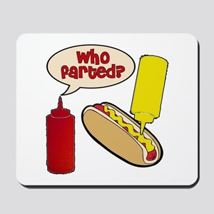 Who Farted? Mousepad