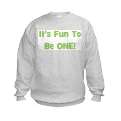 It's Fun To Be ONE! Green Sweatshirt