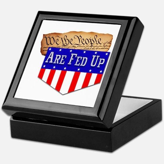 We the People are Fed Up! Keepsake Box