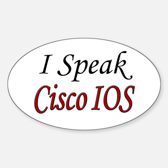 """I Speak Cisco IOS"" Oval Decal"