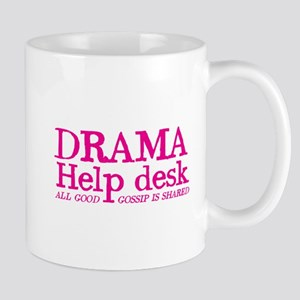 DRAMA help desk all good gossip is shared Mugs