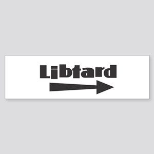 Libtard w Arrow Right Bumper Sticker