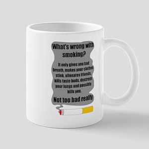 What's wrong with smoking? Mug