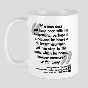 Thoreau Drummer Quote Mug
