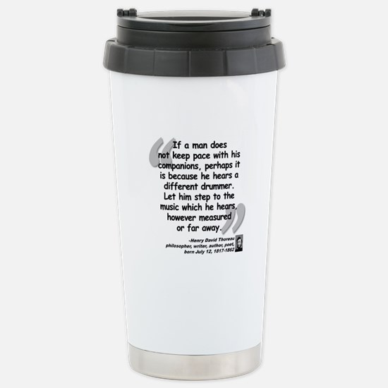 Thoreau Drummer Quote Stainless Steel Travel Mug
