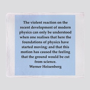 werner heisenberg quotes Throw Blanket