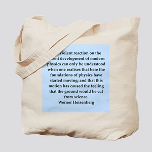 werner heisenberg quotes Tote Bag