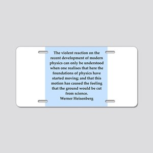 werner heisenberg quotes Aluminum License Plate