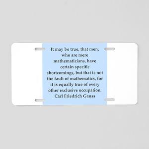 Carl Friedrich Gauss quote Aluminum License Plate
