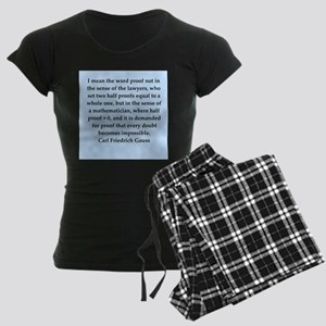 Carl Friedrich Gauss quote Women's Dark Pajamas