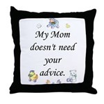 My Mom Throw Pillow