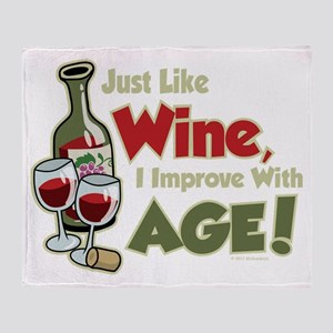 Wine Improve With Age Throw Blanket