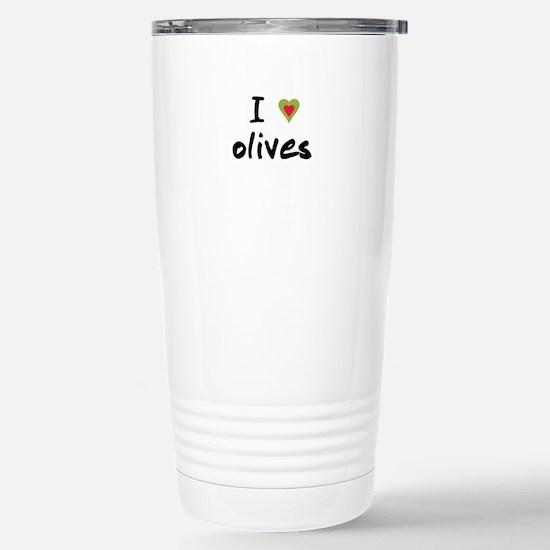 I Love Olives Stainless Steel Travel Mug