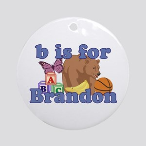 B is for Brandon Ornament (Round)