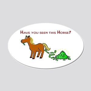 Have you seen this Horse? 22x14 Oval Wall Peel