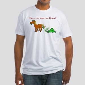 Have you seen this Horse? Fitted T-Shirt