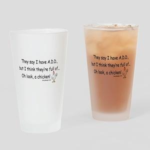 ADD full of Chicken Humor Drinking Glass
