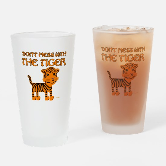 Don't Mess with the Tiger Pint Glass