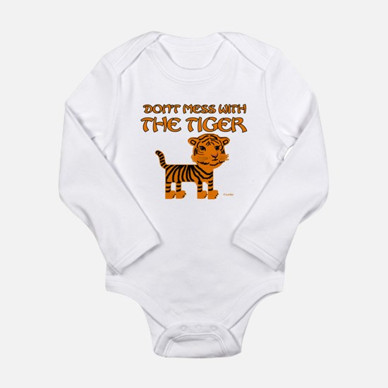 Don't Mess with the Tiger Long Sleeve Infant Bodys
