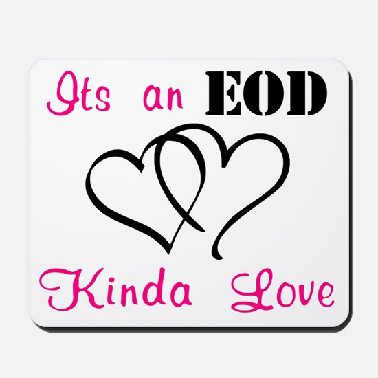 EOD Love Home/Office Mousepad