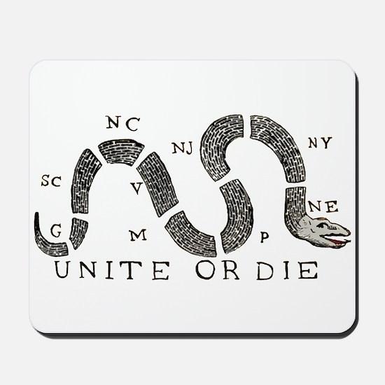 Unite or Die Mousepad