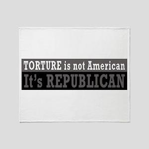 Torture not American Throw Blanket