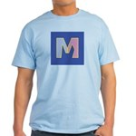 M is for Traditional Marriage Light T-Shirt
