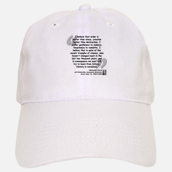 Clark Believe Quote Baseball Baseball Cap