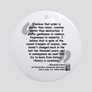 Clark Believe Quote Ornament (Round)